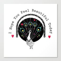 hope you feel beautiful Canvas Print