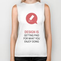 philosophy Biker Tanks featuring DESIGN PHILOSOPHY #1 by mJdesign