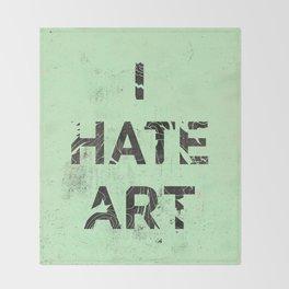 I HATE ART / PAINT Throw Blanket