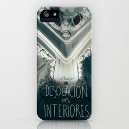 Desolación en interiores iPhone Case