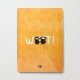 Woot!  Metal Print