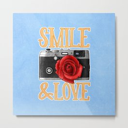 Smile and Love Metal Print