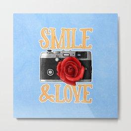 Smile and Love Metal Print