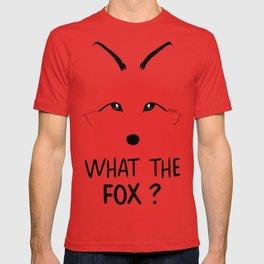 What the fox ? T-shirt