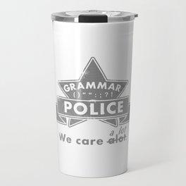 Grammar Police Travel Mug