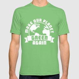 Earth Day  51th Anniversary Make Planet Green Again Teacher T-shirt