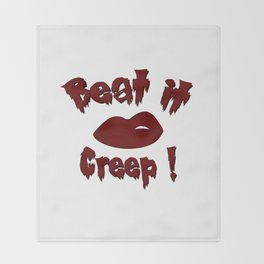 Beat it Creep! Cry Baby Throw Blanket