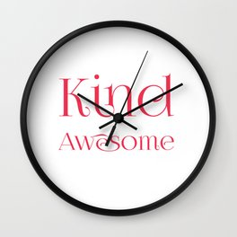 Being Kind Is Totally Awesome Anti-Bullying Wall Clock