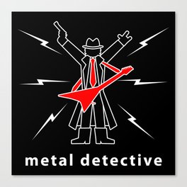 Metal Detective Canvas Print