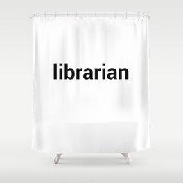 librarian Shower Curtain