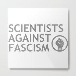 Scientists Against Fascism Metal Print