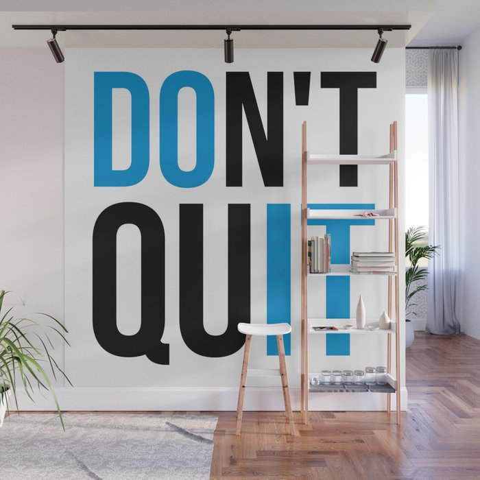 Dont Quitdo It Gym Quote Wall Mural By Jcanimals Society6