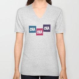 Cha Cha Cha Unisex V-Neck