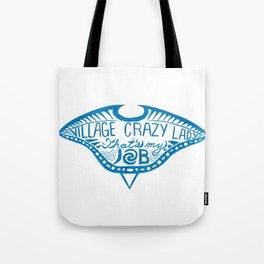Village Crazy Lady Tote Bag