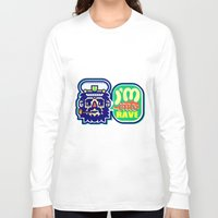 rave Long Sleeve T-shirts featuring I'm Into Rave by chobopop
