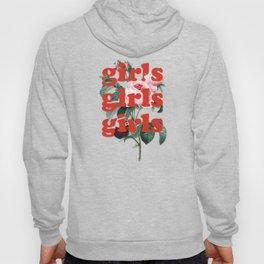 Girls Girls Girls Hoody