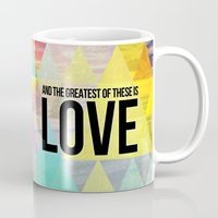 """pocketfuel Mugs featuring 1 Corinthians 13:13 """"And the greatest of these is Love"""" by Pocket Fuel"""