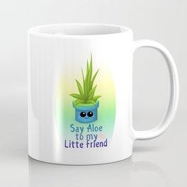 Say Aloe Coffee Mug