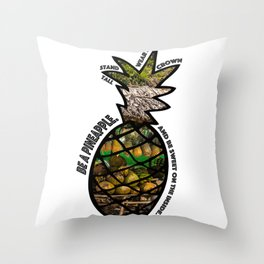 Be a Pineapple Throw Pillow