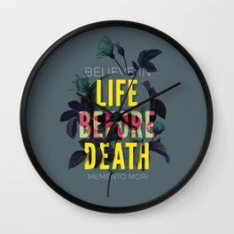Life Before Death Wall Clock