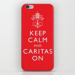 Keep Calm and Caritas On - White iPhone Skin