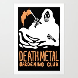 Death Metal Gardening Club Art Print