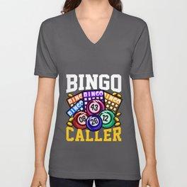 Bingo Caller - Funny Lottery Gambling Gift Unisex V-Neck