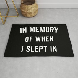 Memory Slept In Funny Quote Rug