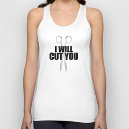 I Will Cut You Unisex Tank Top