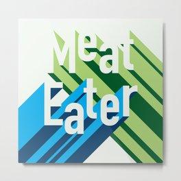 Meat Eater - Retro Metal Print