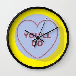 "YOU""LL DO Wall Clock"