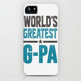 Gift for G-Pa iPhone Case