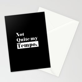 Not Quite my Tempo - Black Stationery Cards