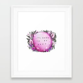 It's going to be okay Framed Art Print