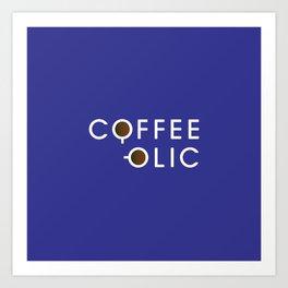 Coffeeolic Art Print