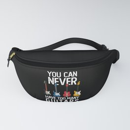You can never have too many guitars Fanny Pack