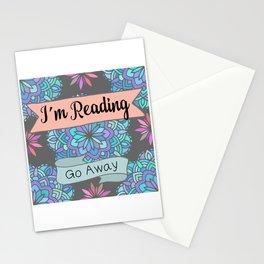 I'm Reading, Go Away Stationery Cards