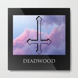DEADWOOD CLOUDS Metal Print