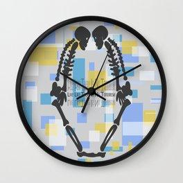Live Like There Is No Tomorrow! Wall Clock