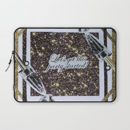 Life, Let's get this party started Laptop Sleeve