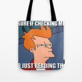 Not Sure Tote Bag