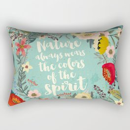 NATURE ALWAYS WEARS THE COLORS OF THE SPIRIT Rectangular Pillow