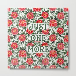Just One More - Vintage Floral Tattoo Collection Metal Print