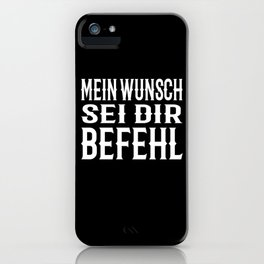 My Wish Be Your Command Saying Motif iPhone Case