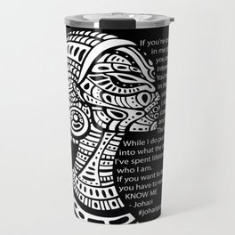 If You Want To Be With Me Travel Mug