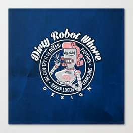 Dirty Robot Whore Canvas Print