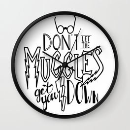 Muggles get you down Wall Clock