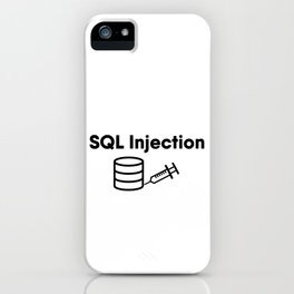 SQL Injection iPhone Case