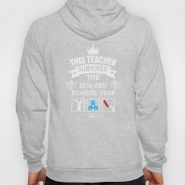 KINGS THIS TEACHER SURVIVED THE 2016-2017 SCHOOL YEAR Hoody