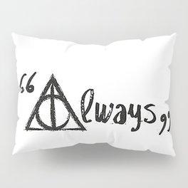 Always Deathly Hallows Pillow Sham